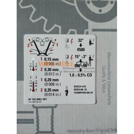 OE etiqueta de información calcomanía pegatina holgura de válvulas del motor M102 W123 A1025840640